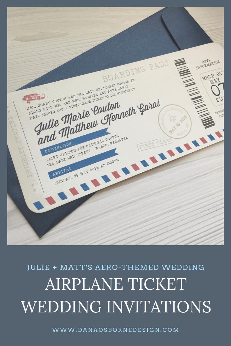 Airplane Ticket Wedding Invitations Dana Osborne Design