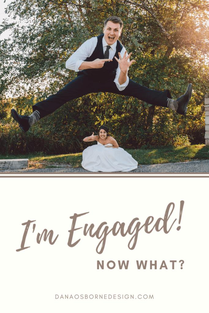 Newly Engaged, Wedding Planning, Wedding Planning Tips, Dana Osborne Design