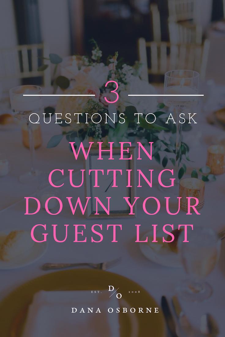 cut down guest list, wedding guest list, dana osborne design