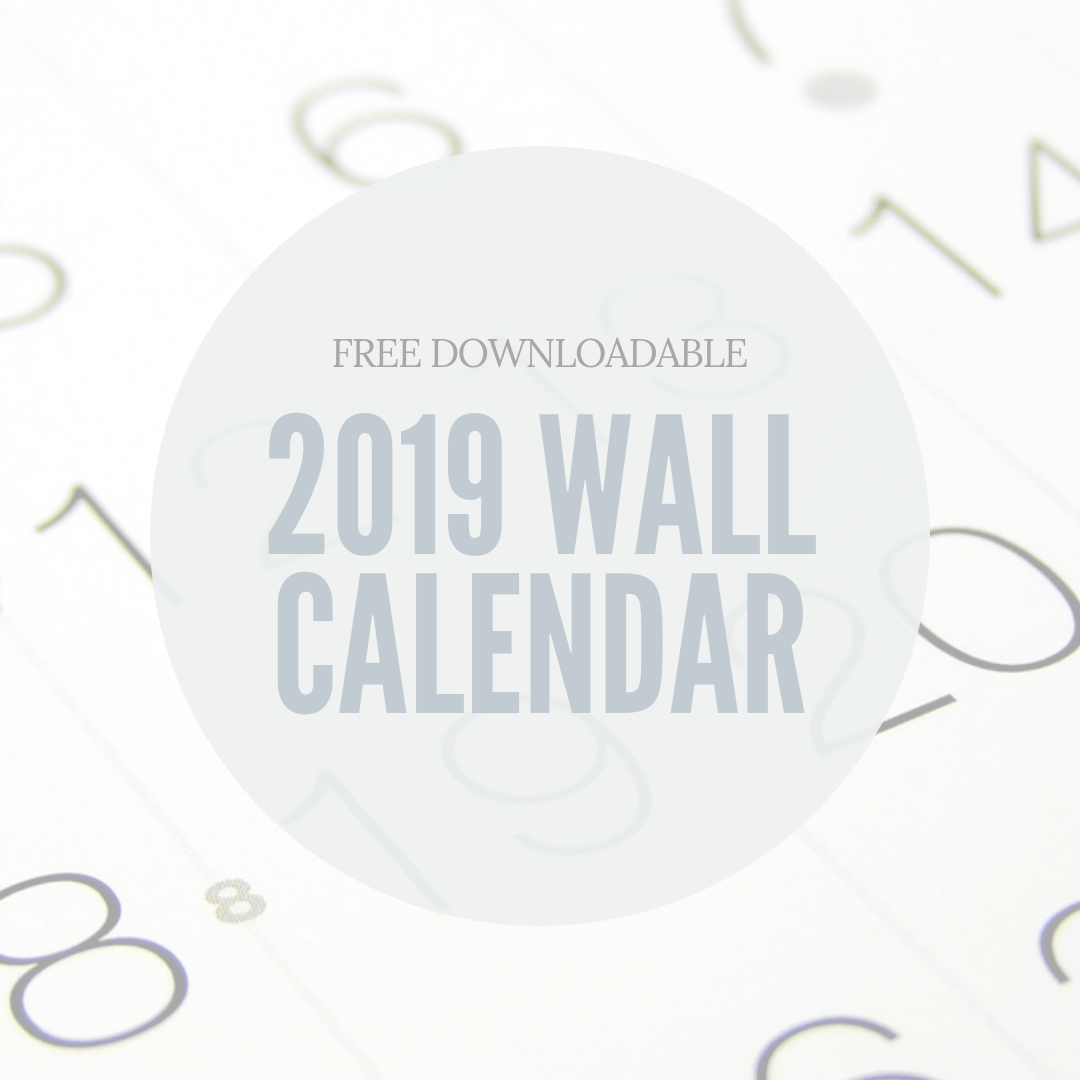 Free Downloadable 2019 Wall Calendar