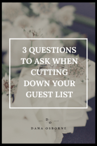 how to cut down wedding guest list