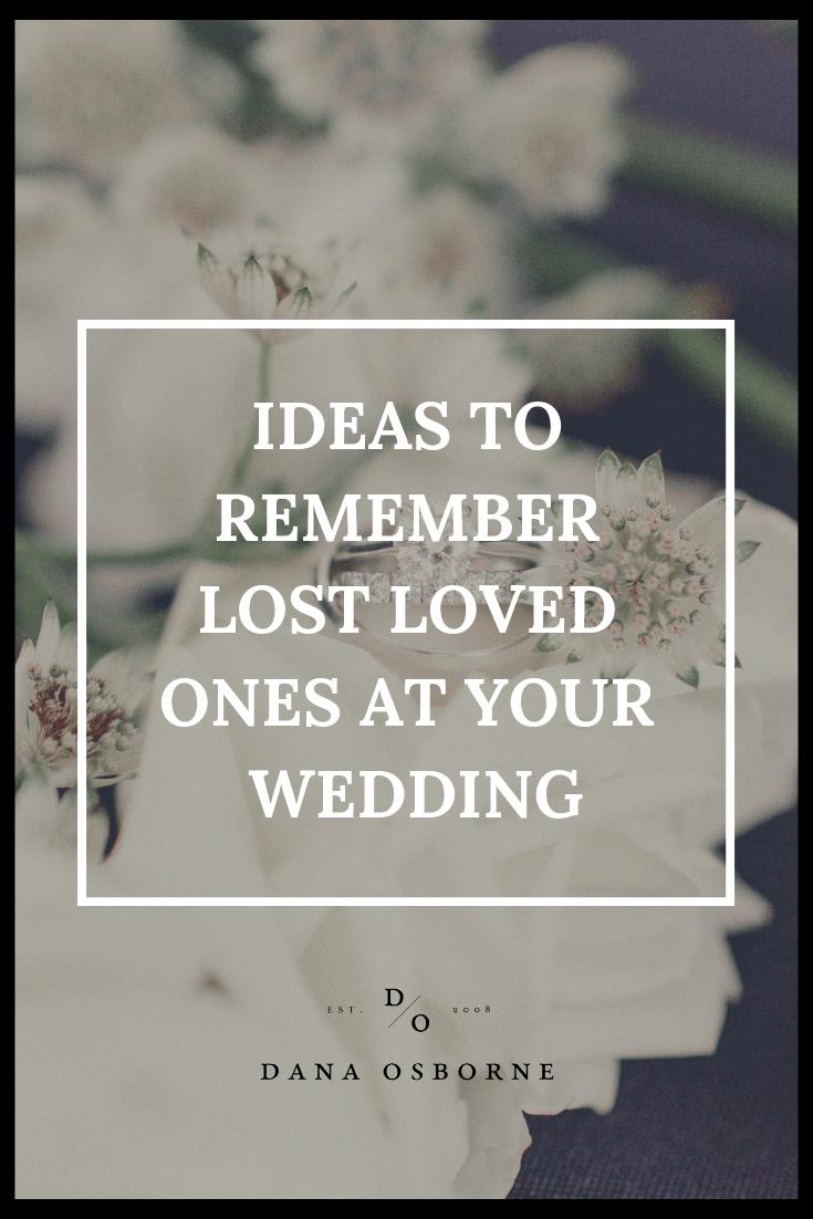 Lost Loved Ones Wedding Ideas