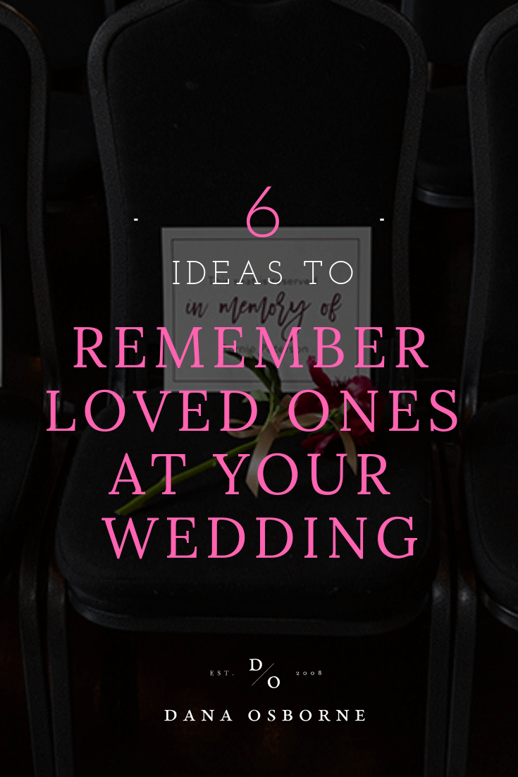 remember loved ones, in memory, wedding day signs, wedding invitations, dana Osborne design, Omaha, midwest, affordable