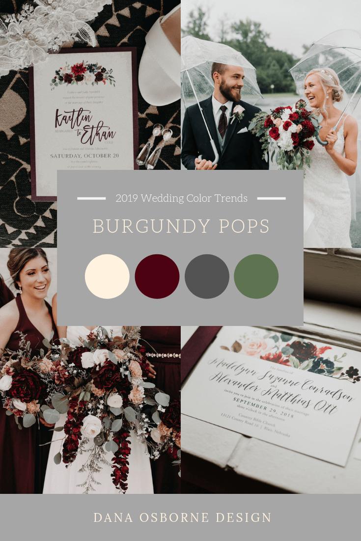 Burgundy Wine Wedding Color 2019 Trend Dana Osborne Design