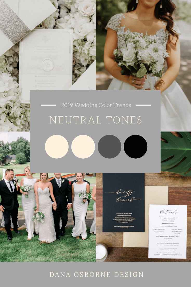 Neutral Wedding Colors Trend 2019 Dana Osborne Design