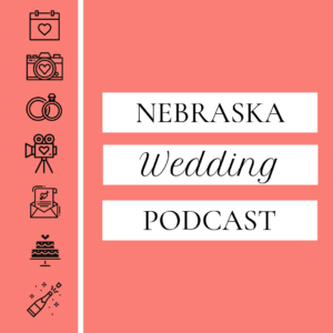Nebraska Wedding Podcast Dana Osborne Design Omaha, Nebraska