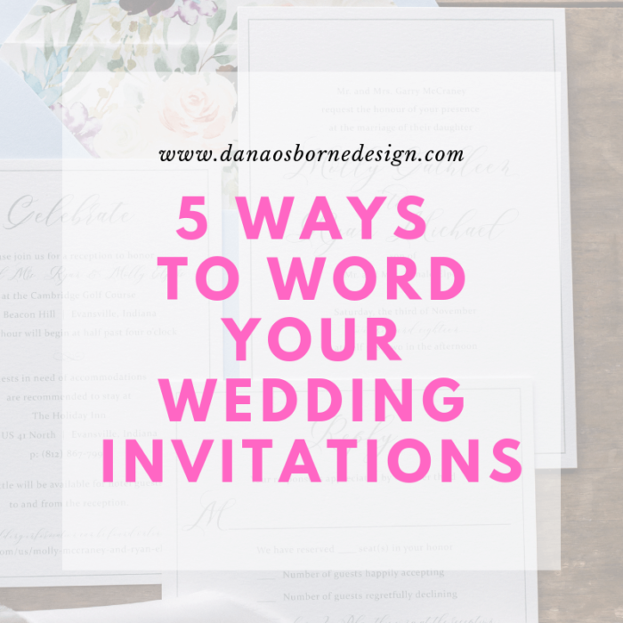 How to Word Wedding Invitations Dana Osborne Design