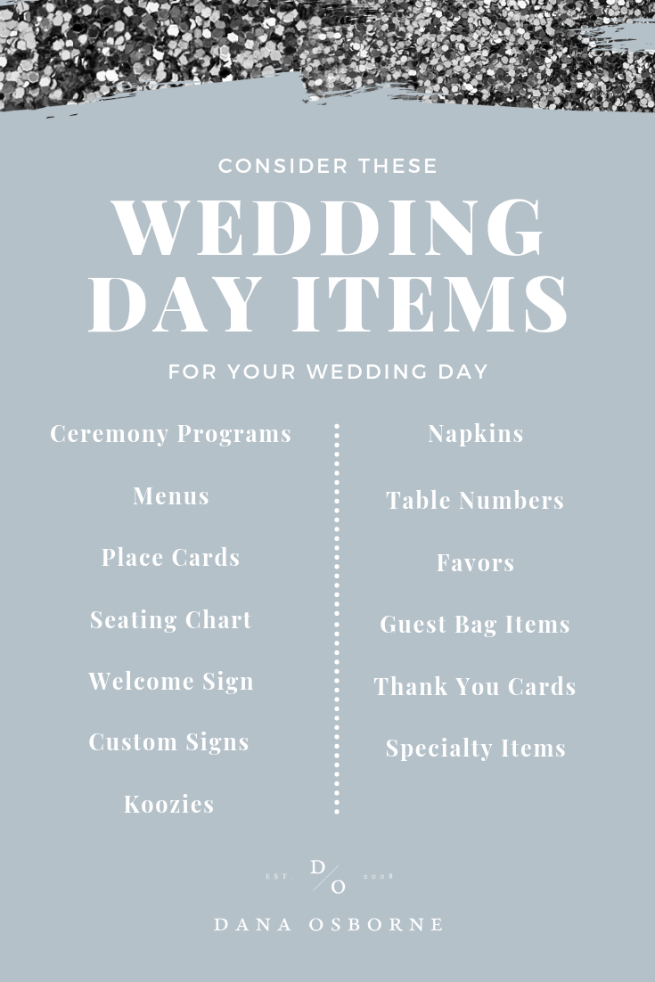 wedding day items, wedding day, wedding programs, wedding signs, what you need, dana osborne design
