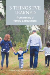 Raising a Family; Raising a Business tips