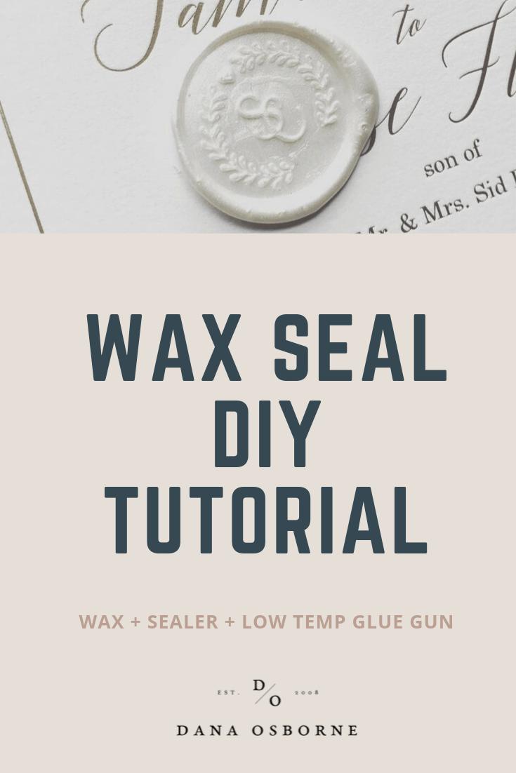 wax seal, DIY, invitations, wax, sealer, dana osborne design