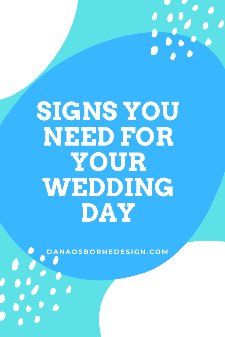 wedding signs, reception signs, wedding signage, signature drink sign, welcome wedding sign, dana Osborne design, Omaha, midwest, affordable
