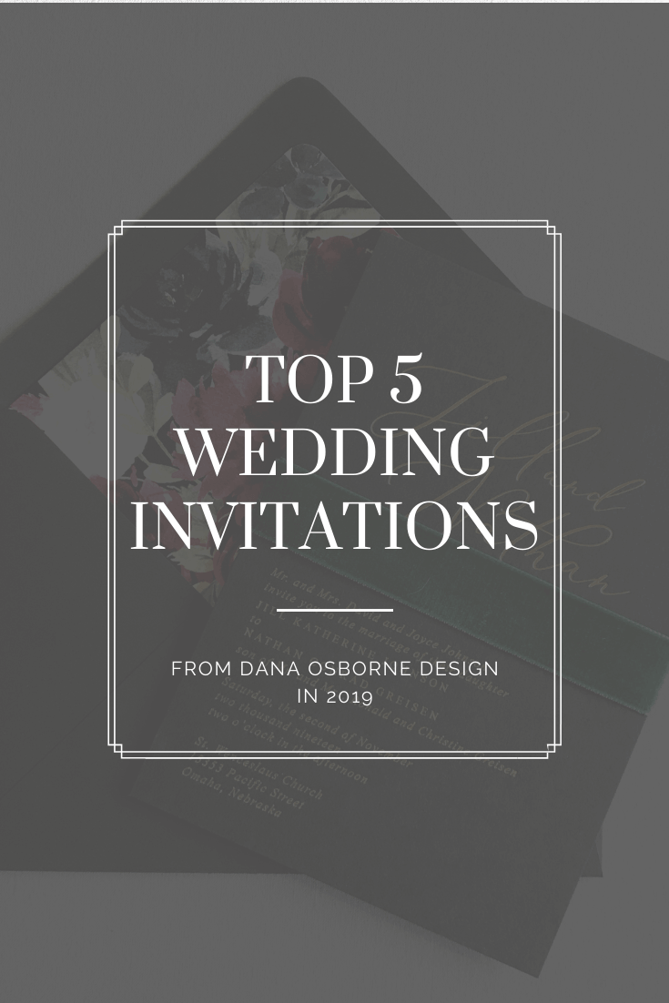 favorite invitations, best invitations, top wedding invitations, dana Osborne design, Omaha, midwest, affordable